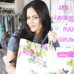 June Favorites and a MAJOR Giveaway!!!